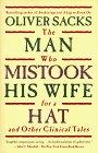 The Man Who Mistook ...