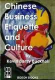 Chinese Business, Etiquette and Culture