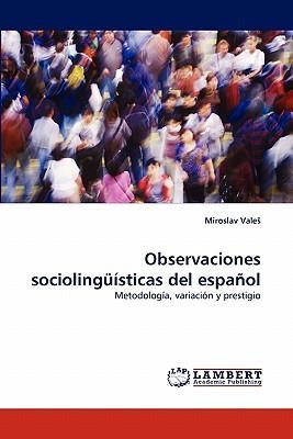 Observaciones sociolingüísticas del español