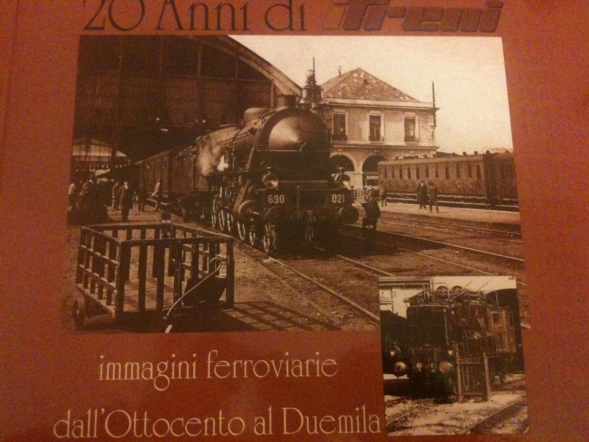 Venti anni di treni