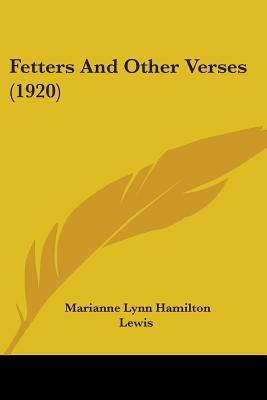 Fetters And Other Verses