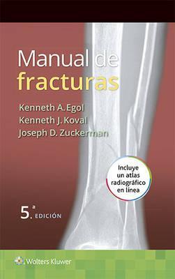Manual de fracturas / Manual of Fractures