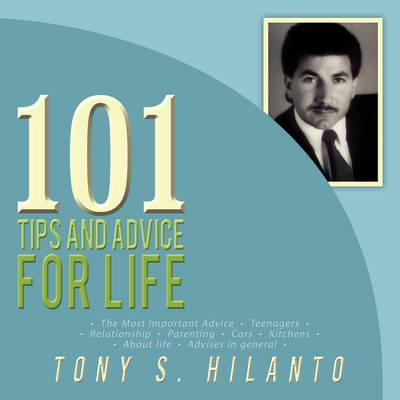101 Tips and Advice for Life