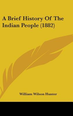 A Brief History of the Indian People (1882)