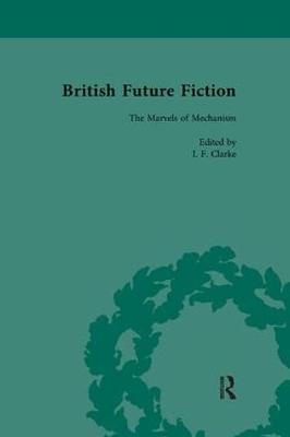 British Future Fiction, 1700-1914, Volume 3