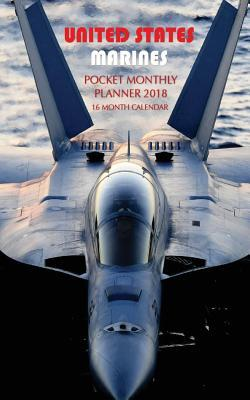 United States Marines Pocket Monthly Planner 2018