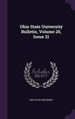 Ohio State University Bulletin, Volume 20, Issue 21