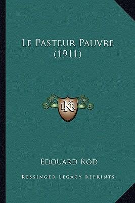 Le Pasteur Pauvre (1...