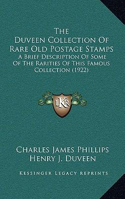 The Duveen Collection of Rare Old Postage Stamps