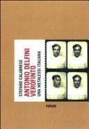 Antonio Delfini verofinto. Una metalessi italiana