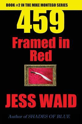 459 - Framed in Red