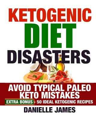 Ketogenic Diet Disasters