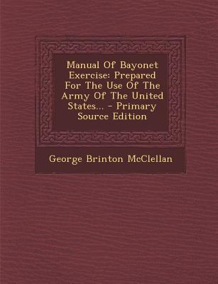 Manual of Bayonet Exercise