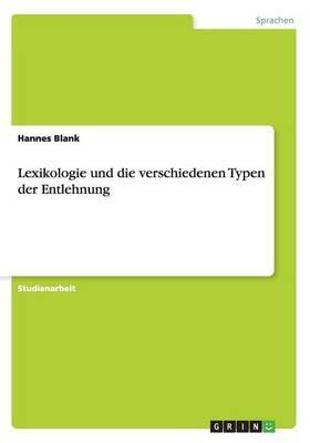 Lexikologie und die verschiedenen Typen der Entlehnung