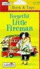 Forgetful Little Fireman - C.C.-