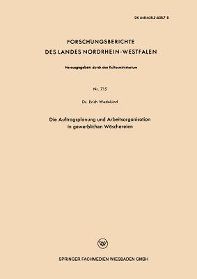 Die Auftragsplanung Und Arbeitsorganisation in Gewerblichen Wäschereien