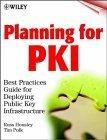 Planning for PKI