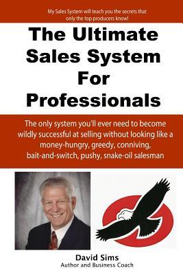 The Ultimate Sales System for Professionals