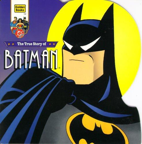 The True Story of Batman