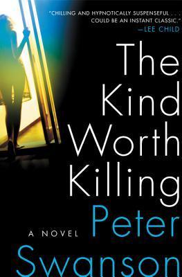 The Kind Worth Killi...