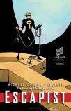 Michael Chabon Presents...The Amazing Adventures of the Escapist Volume 3