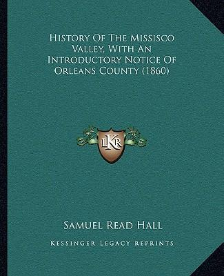 History of the Missisco Valley, with an Introductory Notice of Orleans County (1860)