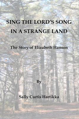 Sing the Lord's Song in a Strange Land