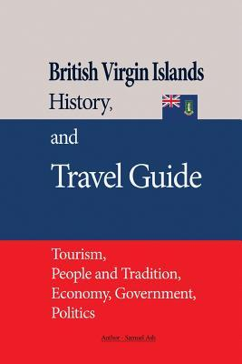 British Virgin Islands History, and Travel Guide