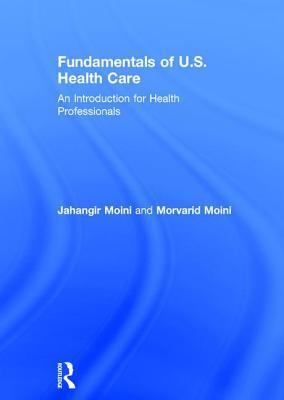 Fundamentals of U.S. Health Care