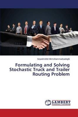 Formulating and Solving Stochastic Truck and Trailer Routing Problem