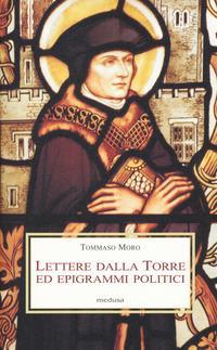 Lettere dalla torre ed epigrammi politici