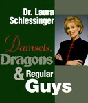 Damsels, Dragons, and Regular Guys