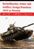 Soviet/Russian Armour and Artillery Design Practices