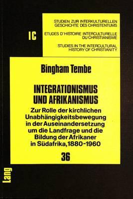 Integrationismus und Afrikanismus