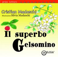 Il superbo gelsomino