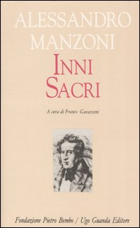 "Alessandro Manzoni: ""Gl'inni sacri"""