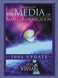 The Media of Mass Communication: 2006 Update