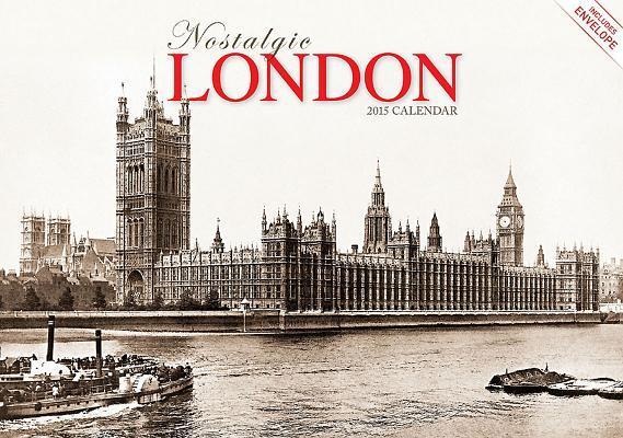 Nostalgic London 2015 Calendar