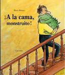 Ía la Cama, Monstru...