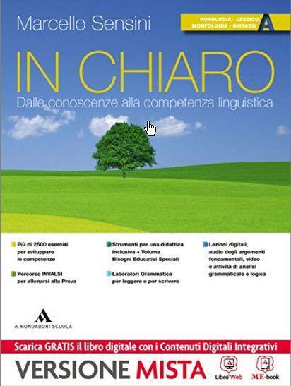 In chiaro. Vol. A-Quaderno operativo. Per la Scuola media. Con e-book. Con espansione online
