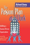 The Passion Plan at Work