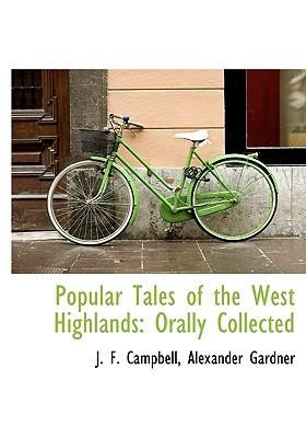 Popular Tales of the West Highlands