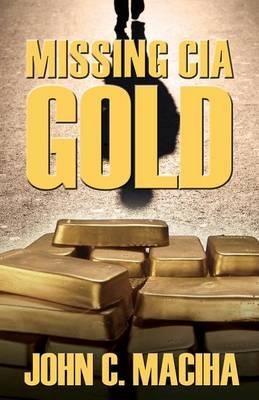 Missing CIA Gold