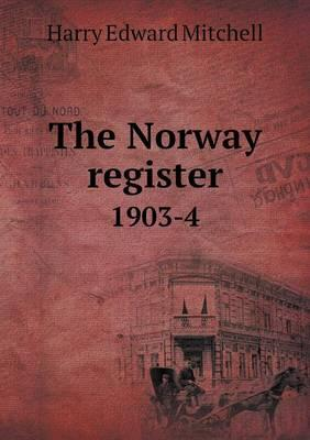 The Norway Register 1903-4