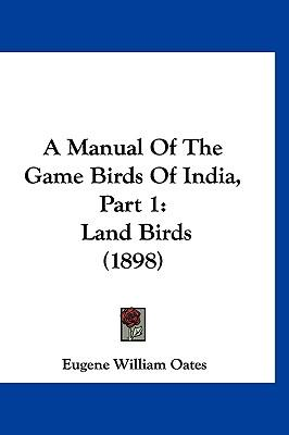 A Manual of the Game Birds of India, Part 1