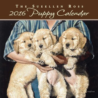 The Sueellen Ross Puppy 2016 Calendar