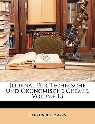Journal Für Technische Und Ökonomische Chemie, ERSTER BAND