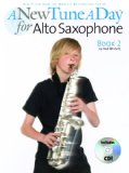 A New tune A Day for Alto Saxophone bk 2 Bk/CD