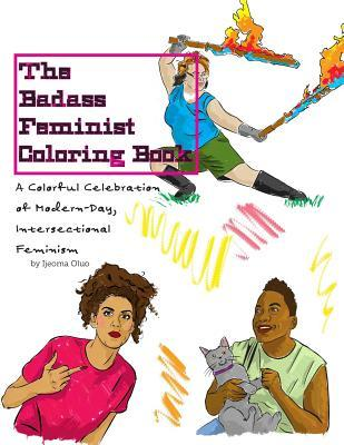 The Badass Feminist Coloring Book