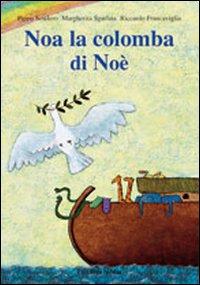 Noa la colomba di No...